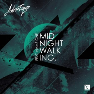 Adriatique - Midnight Walking // LYRICS