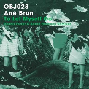 Ane Brun - To Let Myself Go (Andre Hommen Remix) - Lyrics