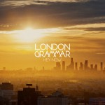 London Grammar – Hey Now (Sasha Remix) [Metal & Dust Recordings]