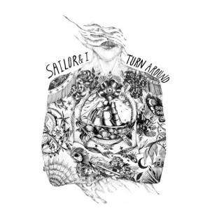 Sailor and I - Turn Around (Ame Remix) Lyrics