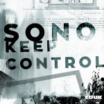 Sono – Keep Control (H.O.S.H. Remix) // LYRICS