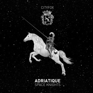 Adriatique - Space Knights [Cityfox]