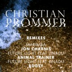 Christian Prommer – Marimba (Jon Charnis Remix) [Compost Records]