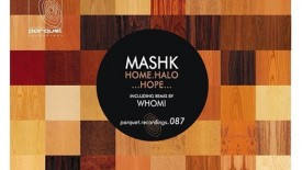 Mashk Home (Whomi Remix) // DeeplyMoved