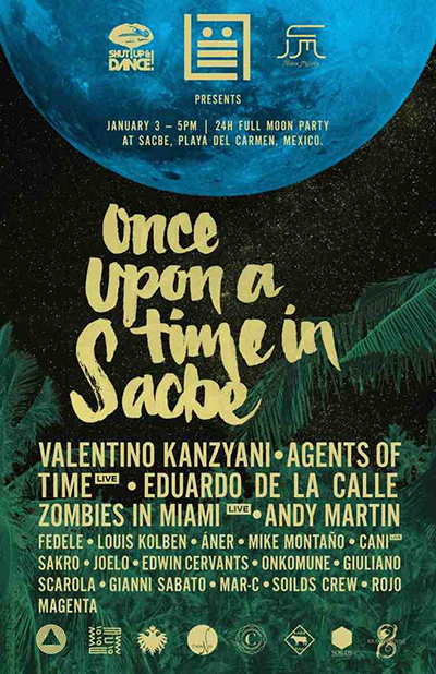 Once Upon a Time in Sacbe BPM Festival 2015 Agents of Time DeeplyMoved