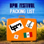BPM Festival Packing List: You're Going to Forget Stuff.
