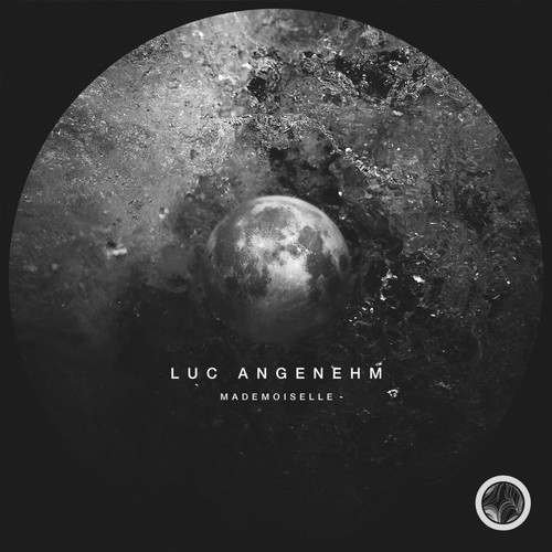 Luc Angenehm - Mademoiselle EP [Solid Shape Records]