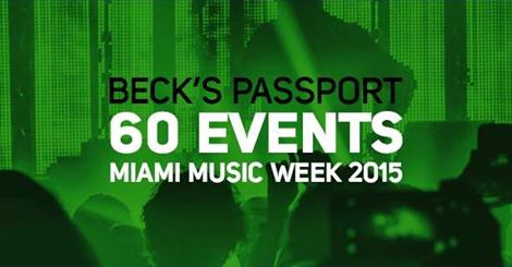 WMC / Miami Music Week 2015: Beck's Access Party Lineup and All-Access Passport Giveaway // DeeplyMoved