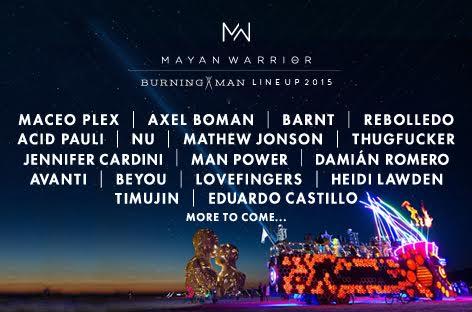 Burning Man Mayan Warrior 2015 Lineup // DeeplyMoved