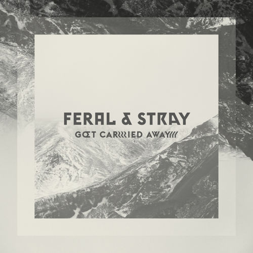 LYRICS // Feral & Stray - Carried Away (Powel's Tame & Found Remix) // DeeplyMoved