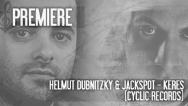 PREMIERE: Helmut Dubnitzky & Jackspot - Keres (Original Mix) [Cyclic Records] // DeeplyMoved