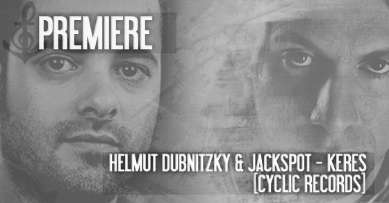 PREMIERE: Helmut Dubnitzky & Jackspot - Keres (Original Mix) [Cyclic Records] // DeeplyMoved