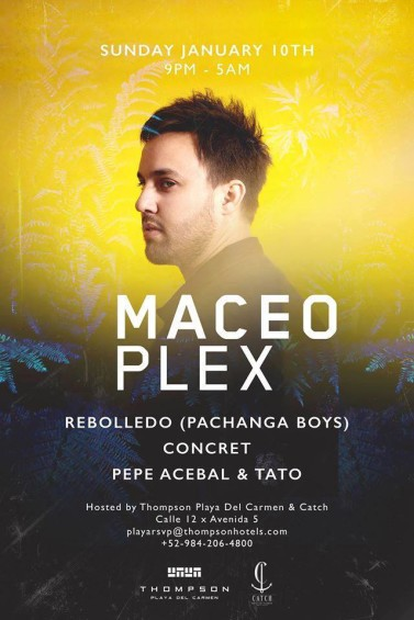 jan10-maceo-plex-playa-del-carmen-bpm-deeplymoved