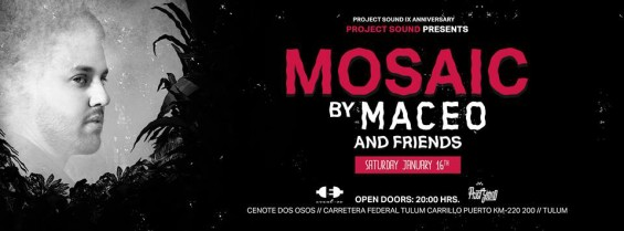 jan16th-maceo-plex-mosaic-tulum-deeplymoved