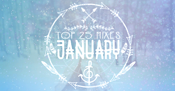 Top 25 Mixes of January // DeeplyMoved