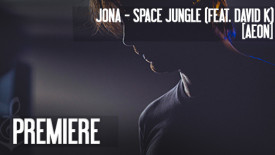 PREMIERE: Jona - Space Jungle (Feat. David K) [AEON] // DeeplyMoved