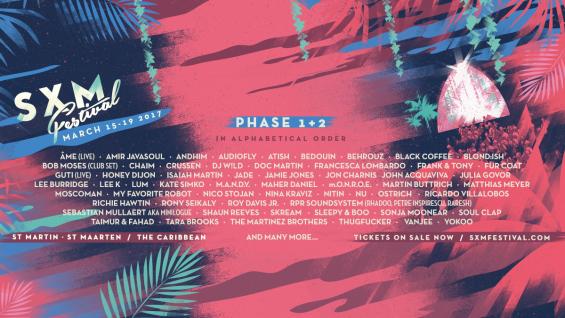 SXM Festival 2017 Lineup // DeeplyMoved